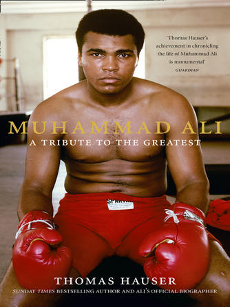 Thomas Hauser: Muhammad ali : A Tribute to the Greatest