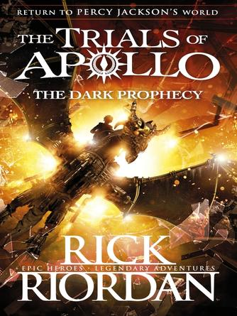 Rick Riordan: The dark prophecy : Trials of Apollo Series, Book 2