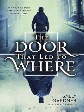 Sally Gardner: The door that led to where