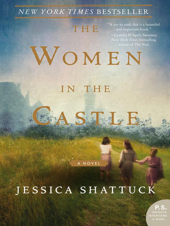 Jessica Shattuck: The women in the castle : A Novel