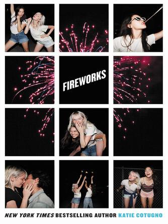 Katie Cotugno: Fireworks