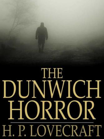 H. P. Lovecraft: The dunwich horror