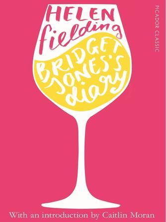 Helen Fielding: Bridget jones's diary : Bridget Jones Series, Book 1