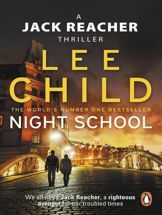 Lee Child: Night school : Jack Reacher Series, Book 21