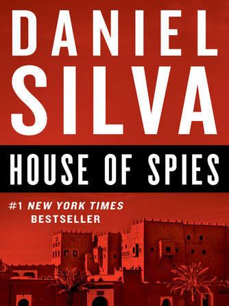 Daniel Silva: House of spies : A Novel