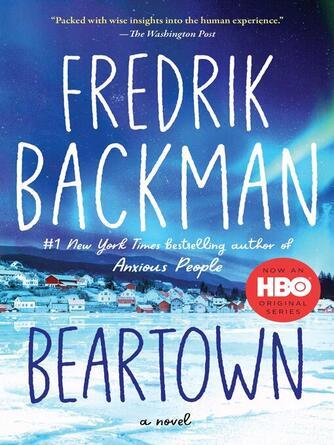 Fredrik Backman: Beartown : A Novel