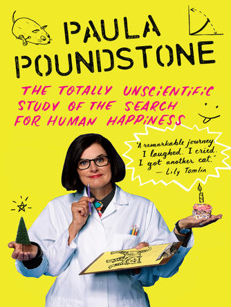 Paula Poundstone: The totally unscientific study of the search for human happiness