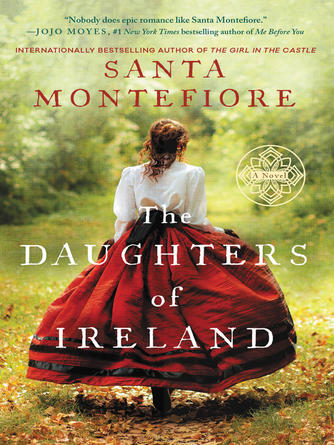Santa Montefiore: The daughters of ireland : Deverill Chronicles, Book 2
