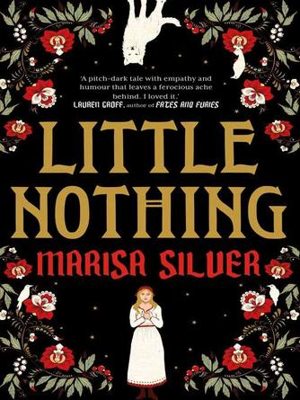 Marisa Silver: Little nothing