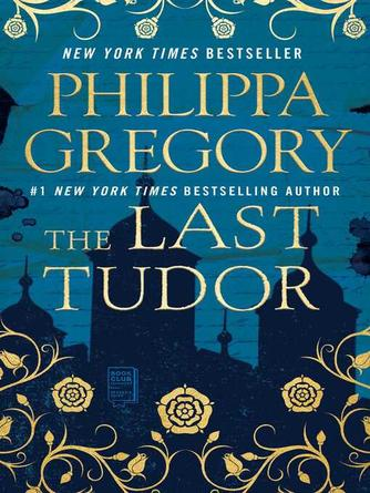 Philippa Gregory: The last tudor