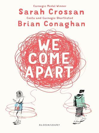 Sarah Crossan: We come apart