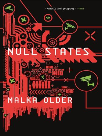 Malka Older: Null states : The Centenal Cycle, Book 2