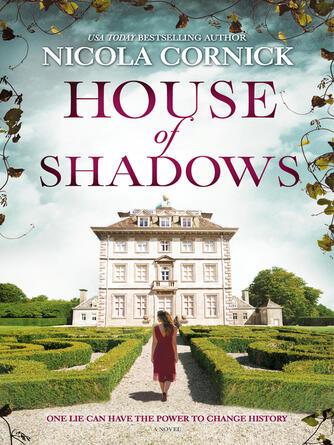 Nicola Cornick: House of shadows : An enthralling historical mystery