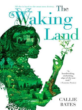 Callie Bates: The waking land