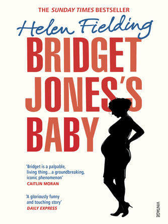 Helen Fielding: Bridget jones's baby : Bridget Jones Series, Book 4