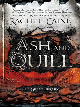 Rachel Caine: Ash and quill : The Great Library Series, Book 3