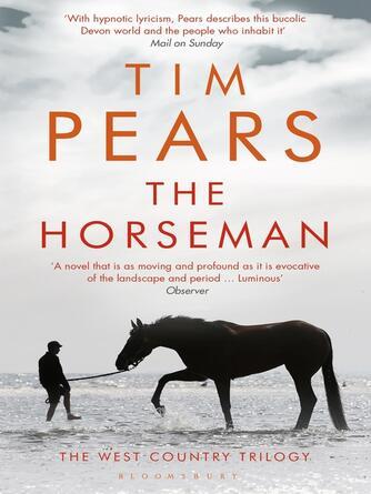 Tim Pears: The horseman