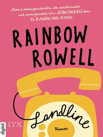Rainbow Rowell: Landline