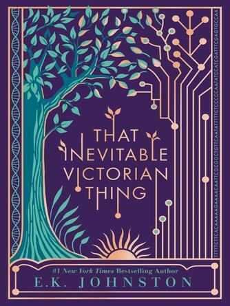 E.K. Johnston: That inevitable victorian thing