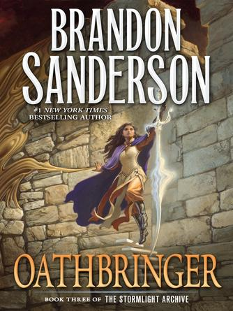 Brandon Sanderson: Oathbringer : The Stormlight Archive Series, Book 3