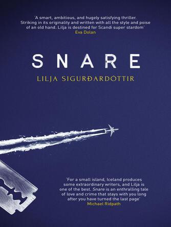 Lilja Sigurdardóttir: Snare