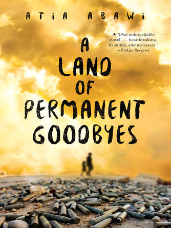 Atia Abawi: A land of permanent goodbyes