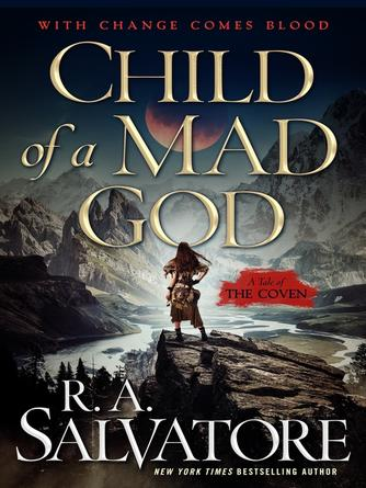 : Child of a mad god--a tale of the coven : The Coven Series, Book 1