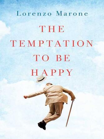 Lorenzo Marone: The temptation to be happy