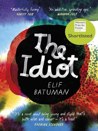Elif Batuman: The idiot