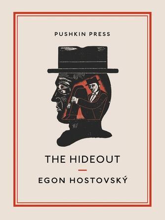 Egon Hostovsk©ư: The hideout