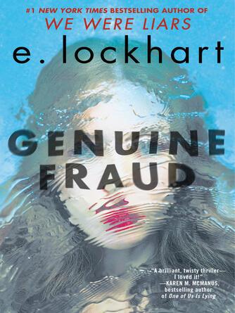 E Lockhart: Genuine fraud