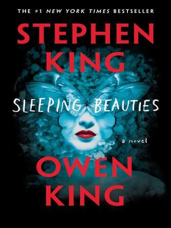 Stephen King: Sleeping beauties : A Novel