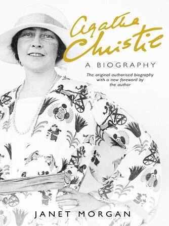Janet Morgan: Agatha christie : A biography