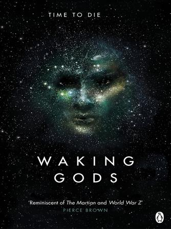 Sylvain Neuvel: Waking gods : Themis Files Series, Book 2