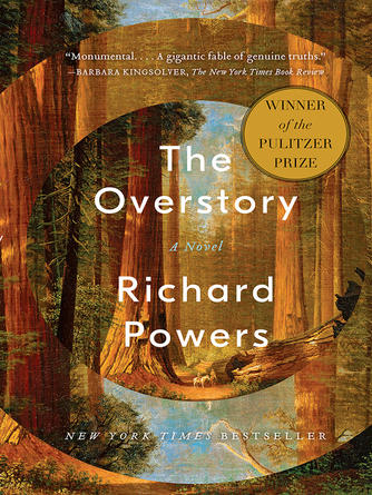 Richard Powers: The overstory : A Novel