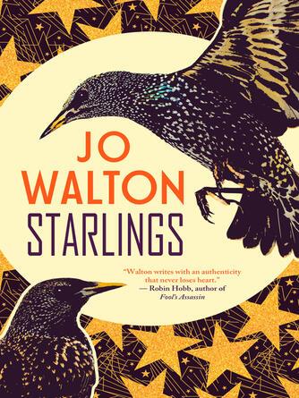 Jo Walton: Starlings