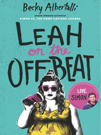 Becky Albertalli: Leah on the offbeat