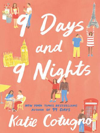 Katie Cotugno: 9 days and 9 nights