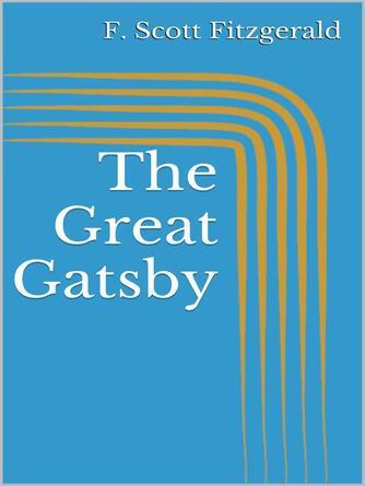F Scott Fitzgerald: The great gatsby