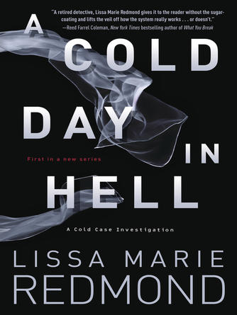 Lissa Marie Redmond: A cold day in hell