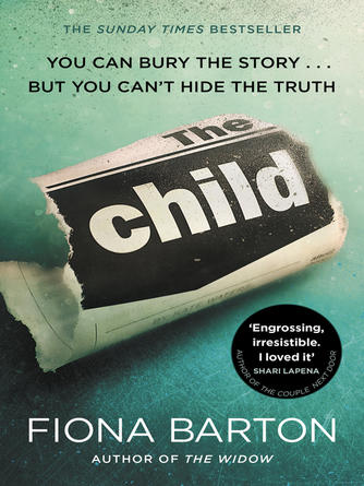 Fiona Barton: The child : The must-read Richard and Judy Book Club pick 2018