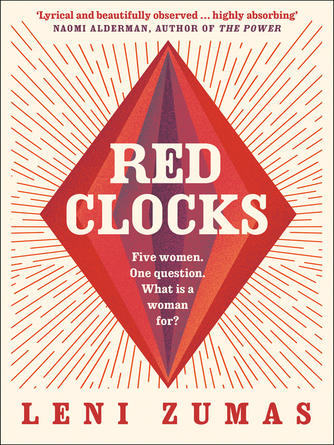 Leni Zumas: Red clocks