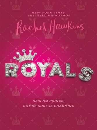 Rachel Hawkins: Royals series, book 1