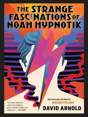 David Arnold: The strange fascinations of noah hypnotik