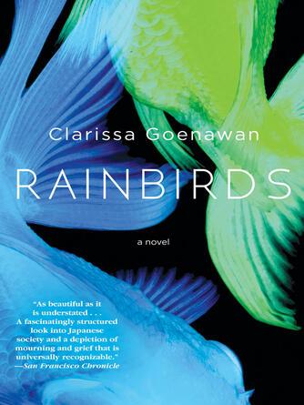 Clarissa Goenawan: Rainbirds