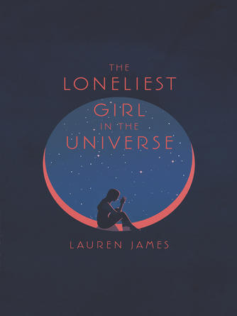 Lauren James: The loneliest girl in the universe