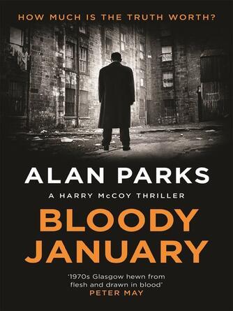 Alan Parks: Bloody january