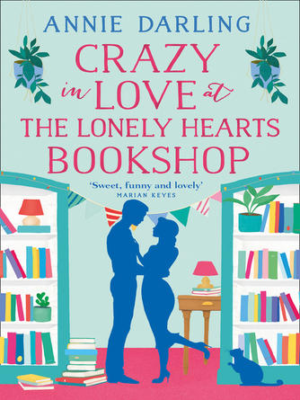 Annie Darling: Crazy in love at the lonely hearts bookshop