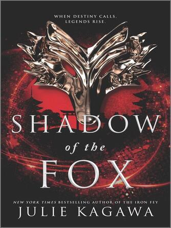 Julie Kagawa: Shadow of the fox