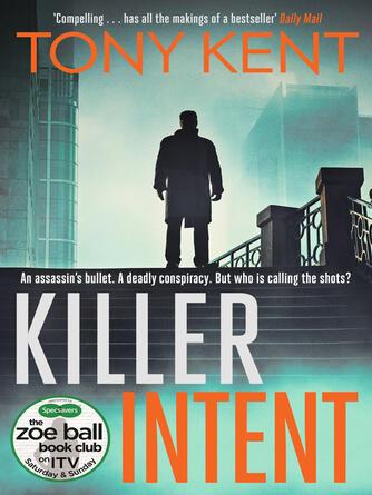 Tony Kent: Killer intent